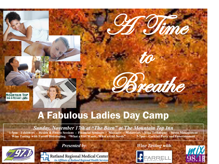 A Time to Breathe ~ A Fabulous Ladies Day Camp