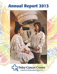 2013 Foley Cancer Center Annual Report