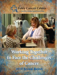 2014 Foley Cancer Center Annual Report